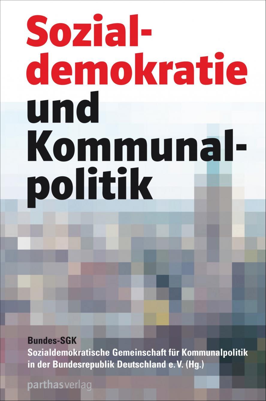 """Bundes SGK """"Sozialdemokratie und Kommunalpolitik"""""""
