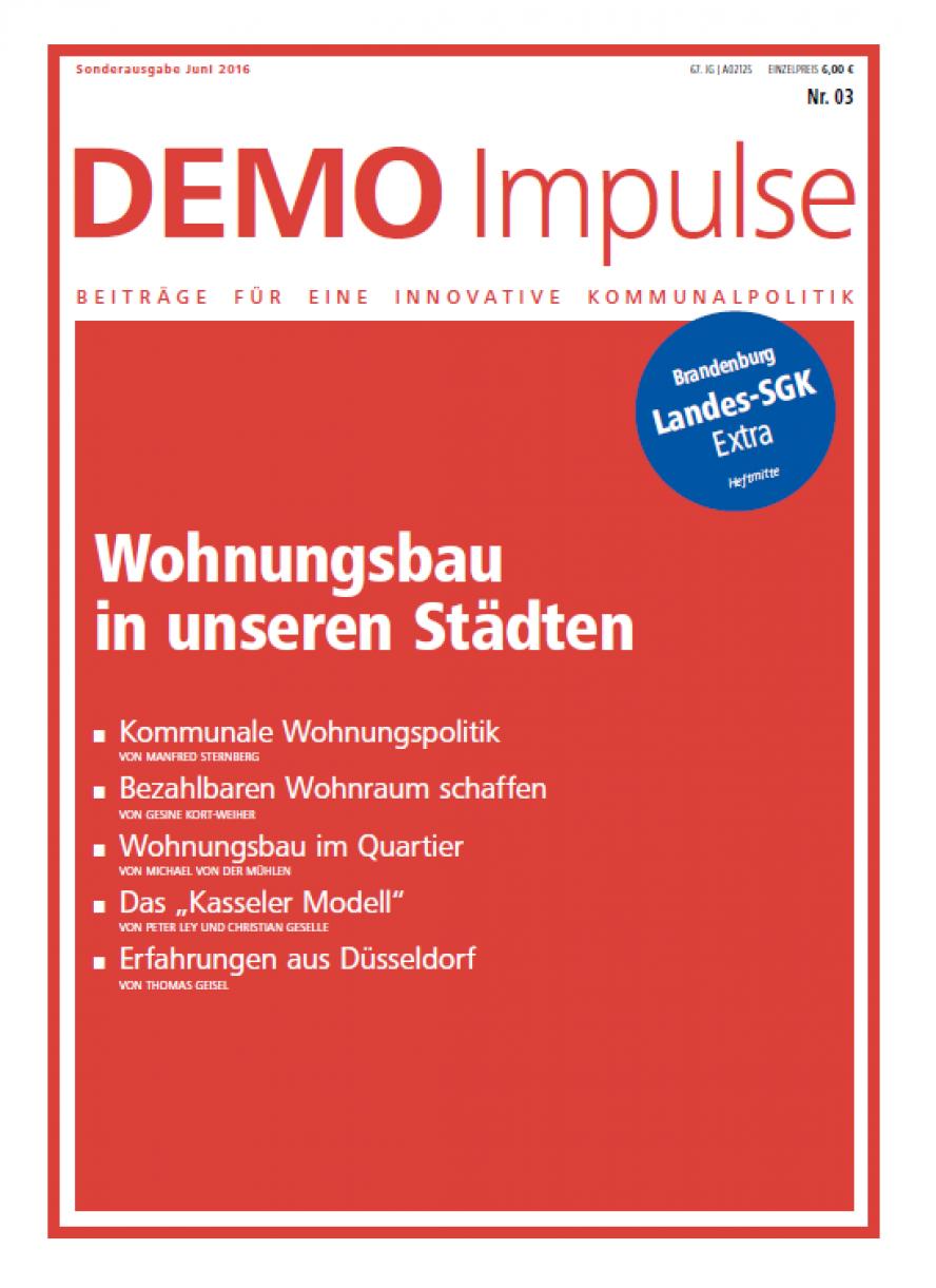 """Demo Impulse Nr. 1 / 2016. """"Wohnungsbau in unseren Städten"""""""